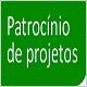 Patrocínio de Projetos - Resultado