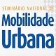 Seminário Nacional de Mobilidade Urbana